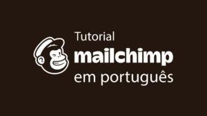 Tutorial MailChimp em portugues-web