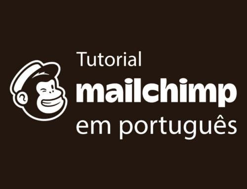 Tutorial do Mailchimp em português
